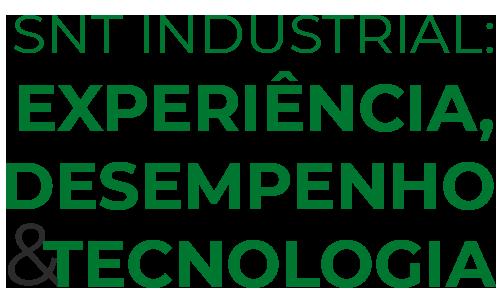 SNT Industrial - Experiência, desempenho e tecnologia